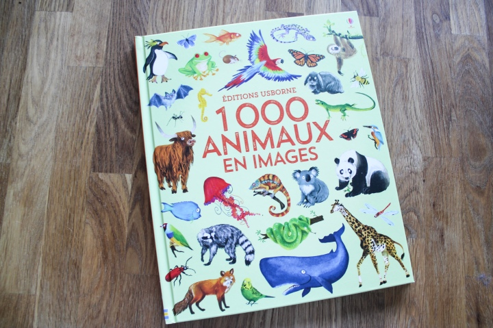 1000 animaux en images – Editions Usborne.